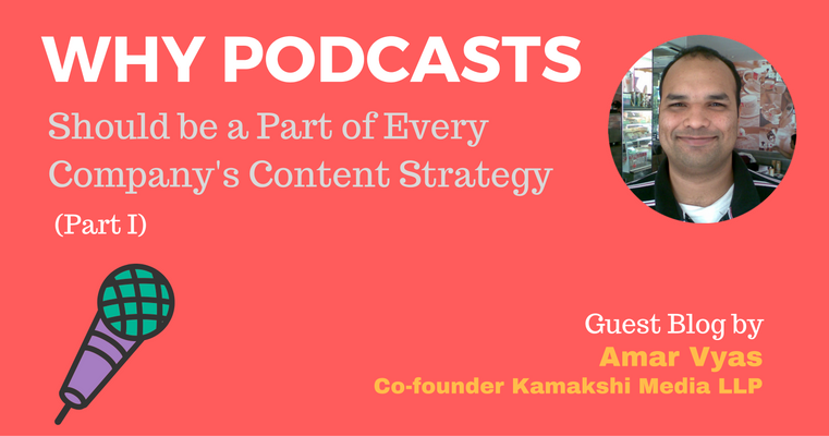 Every Business Must Include Podcasts As Their Content Strategy