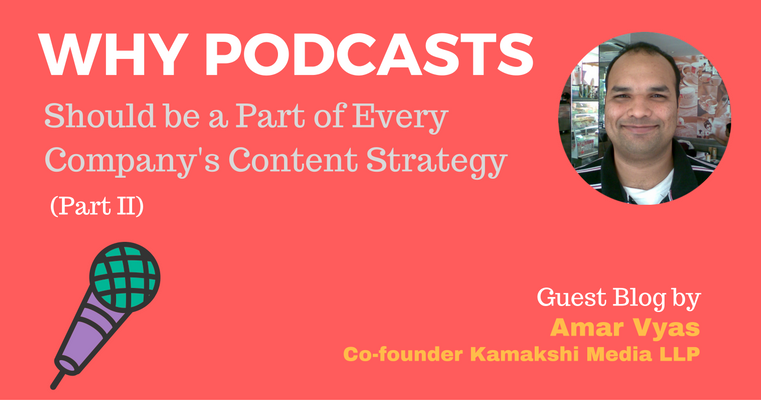 every business must include podcast as their content strategy