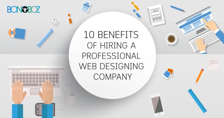 [Infographics]: 10 Benefits of Hiring a Professional Web Design Company