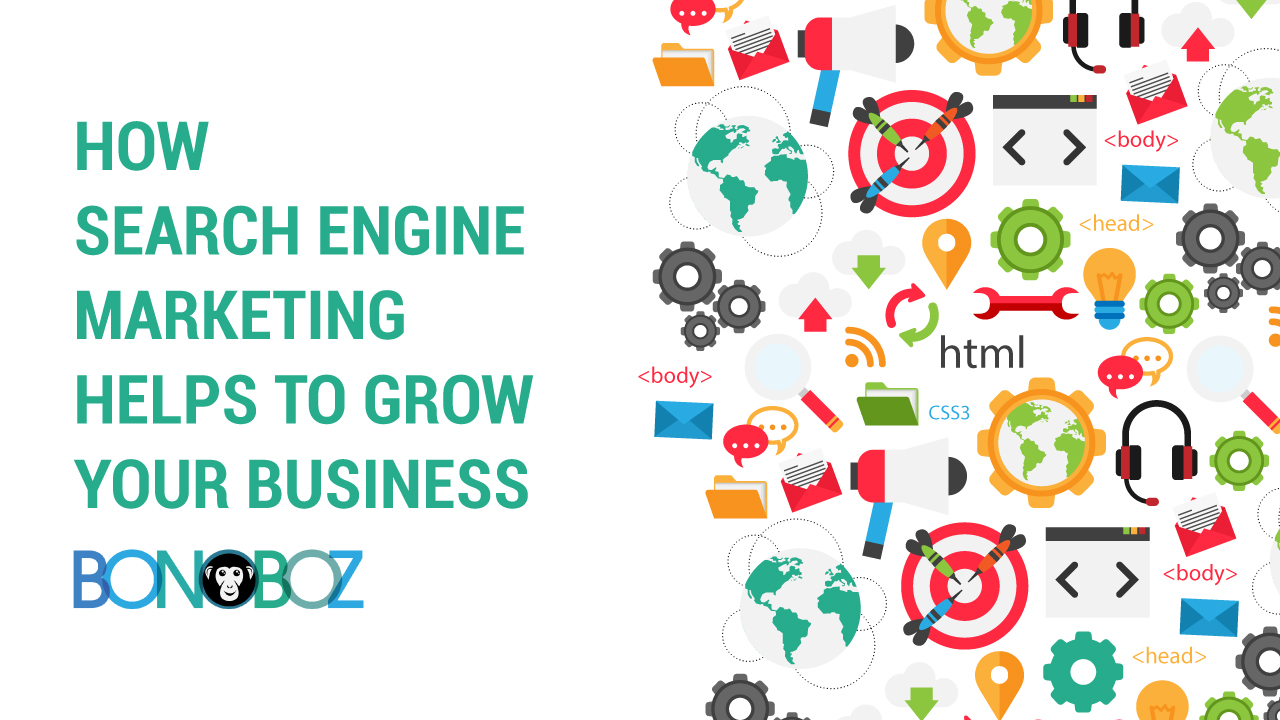 how search engine marketing helps to grow your business