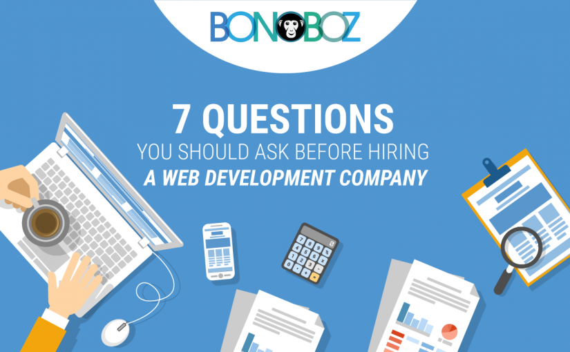 7 Questions You Should Ask Before Hiring a Web Development Company
