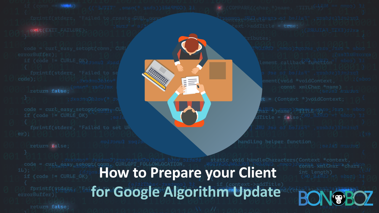 How to Prepare your Client for Google Algorithm Update