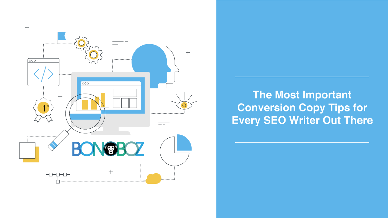 The Most Important Conversion Copy Tips For Every SEO Writer Out There