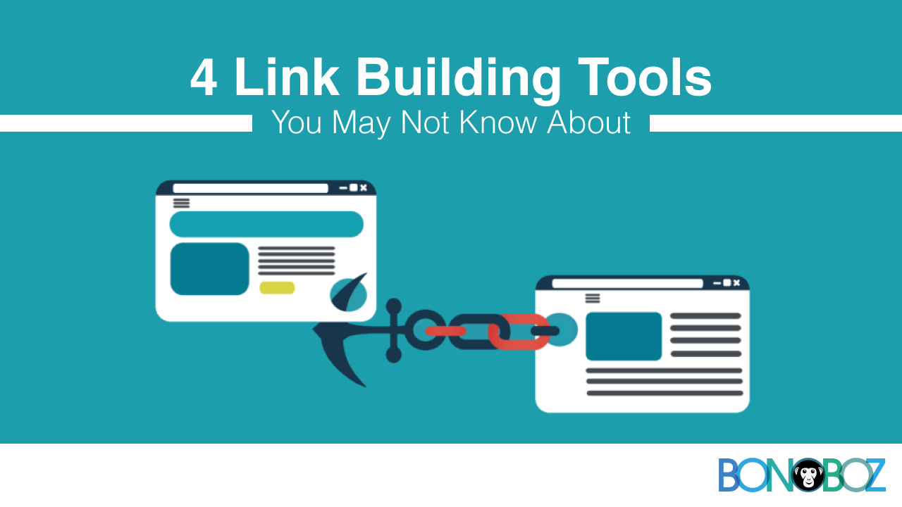 4 Link Building Tools You May Not Know About